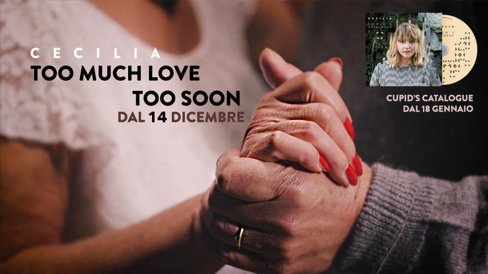 "Cecilia: ""Too Much Love Too Soon"" anticipa ""Cupid's Catalogue"" in uscita il 18 gennaio 2019"