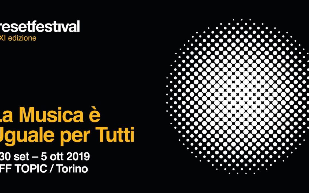 _resetfestival 2019: La Musica è uguale per tutti
